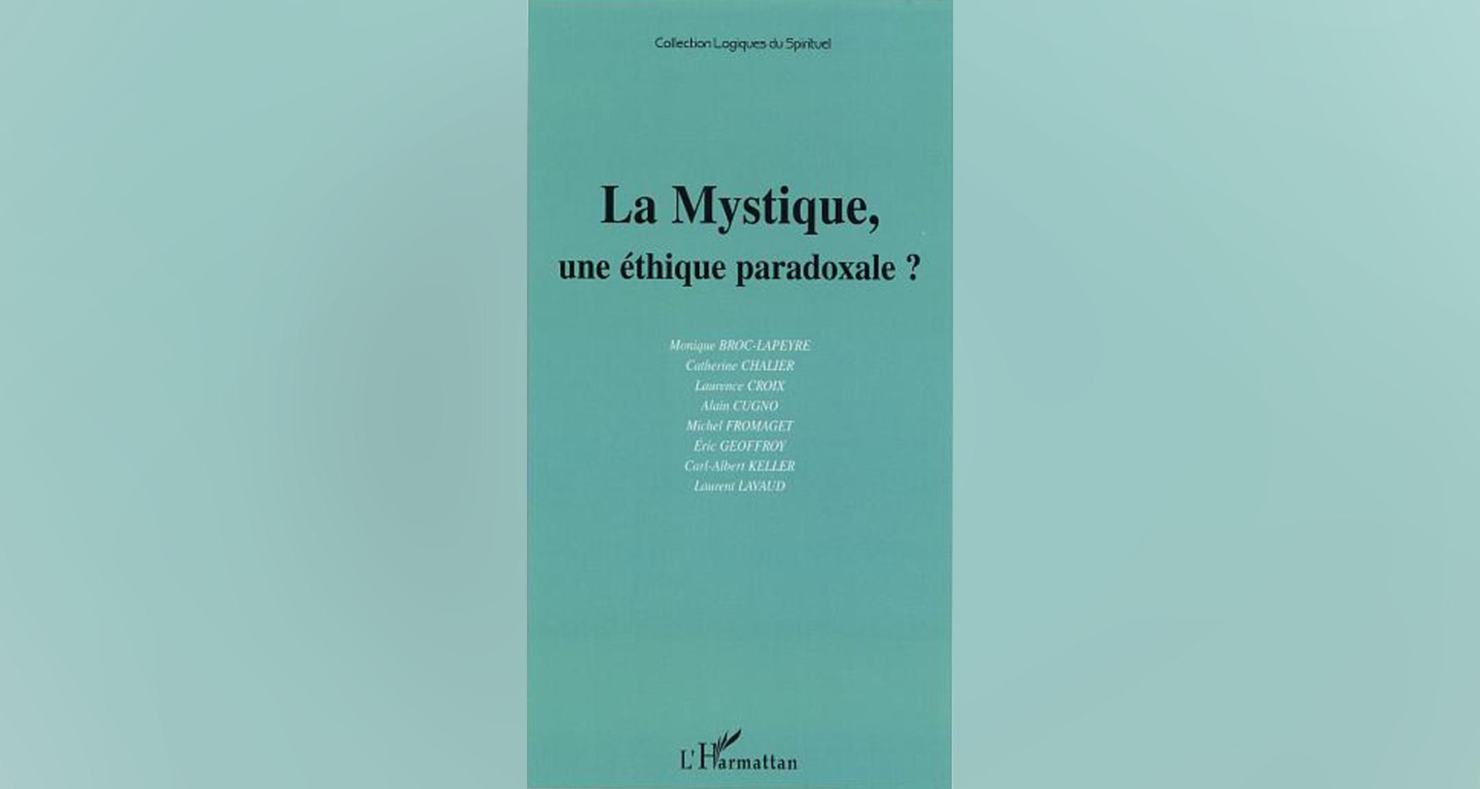 La Mystique, une éthique paradoxale ?