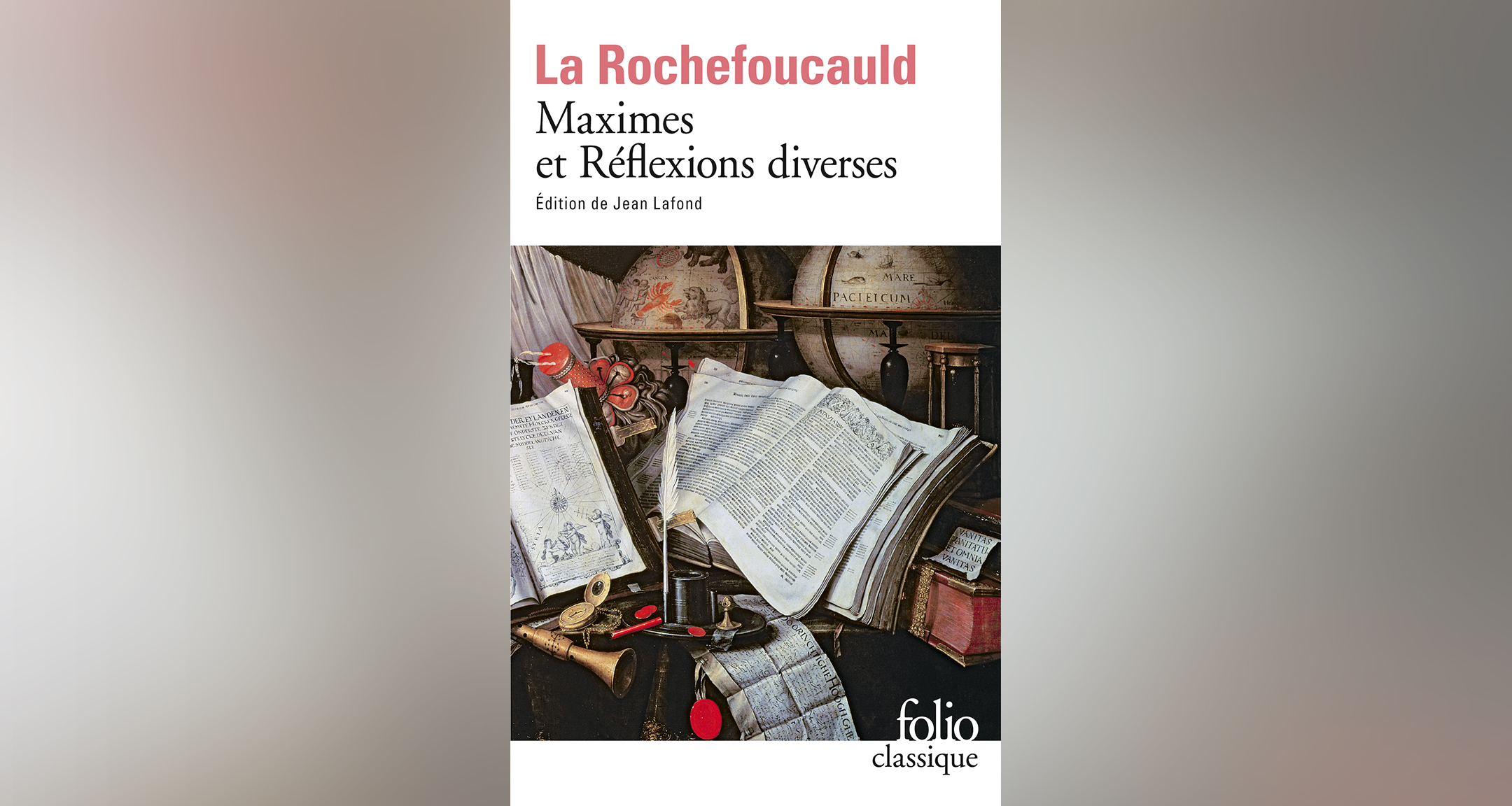 La Rochefoucauld, Maximes et réflexions diverses
