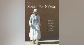 Malek Jan Nemati, La vie n'est pas courte mais le temps est compté