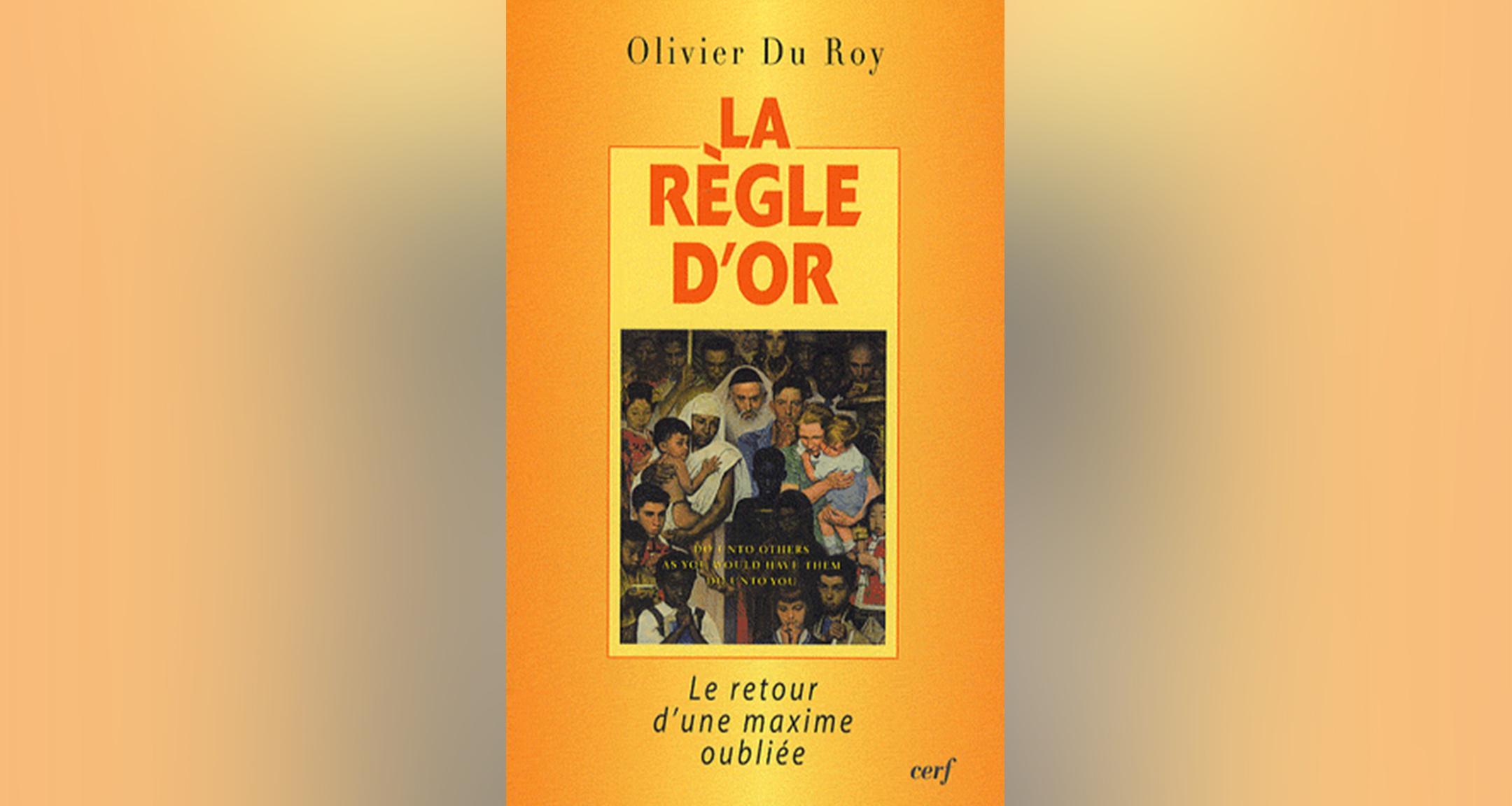 La règle d'or, Olivier De Roy