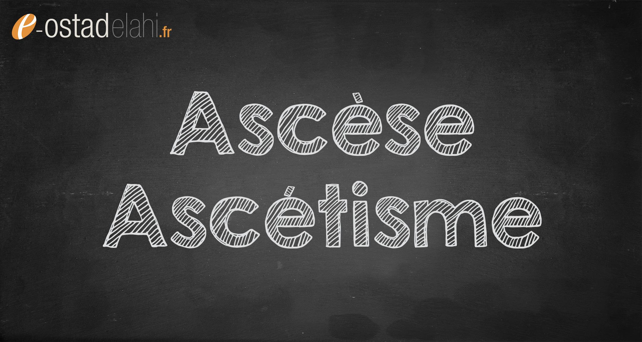 ascèse, ascétisme