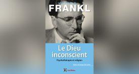 Le Dieu inconscient, Viktor Frankl